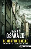 Couverture du livre « De mort naturelle » de James Oswald aux éditions Milady Thriller