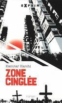 Couverture du livre « Zone cinglée » de Kaoutar Harchi aux éditions Sarbacane