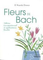 Couverture du livre « Les fleurs de Bach ; schéma transpersonnel et applications locales » de Ricardo Orozco aux éditions Medicis