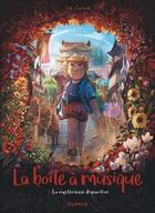 Couverture du livre « La boîte à musique T.4 ; la mystérieuse disparition » de Carbone et Gije aux éditions Dupuis