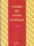 Couverture du livre « Lexique Des Termes Juridiques » de Gabriel Montagnier et Serge Guinchard aux éditions Dalloz