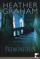 Couverture du livre « Prémonition » de Heather Graham aux éditions Harlequin