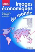 Couverture du livre « Images Economiques Du Monde 2000 » de Andre Gamblin aux éditions Cdu Sedes