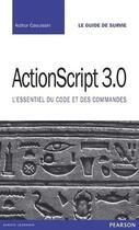Couverture du livre « ActionScript 3 » de Arzhur Caouissin aux éditions Pearson