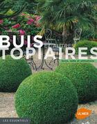 Couverture du livre « Buis et autres topiaires » de Mark Jones aux éditions Eugen Ulmer