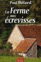 Couverture du livre « La ferme aux écrevisses » de Paul Belard aux éditions De Boree