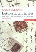 Couverture du livre « Lettres interceptees » de Anatoli Vichnevski aux éditions Gallimard