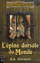Couverture du livre « L'épine dorsale du monde » de R-A Salvator aux éditions Fleuve Noir
