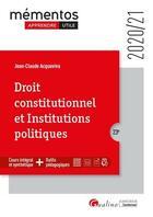 Couverture du livre « Droit constitutionnel et institutions politiques (édition 2020/2021) » de Jean-Claude Acquaviva aux éditions Gualino