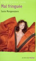 Couverture du livre « Mal fringuée » de Susie Morgenstern aux éditions Actes Sud Junior