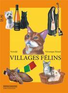 Couverture du livre « Villages félins » de Veronique Reaud et Nyindje aux éditions Complicites