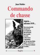 Couverture du livre « Commando de chasse » de Jean Mabire aux éditions Dualpha