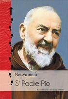 Couverture du livre « Neuvaine à Padre Pio » de Collectif aux éditions R.a. Image