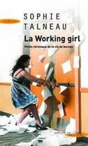 Couverture du livre « La working girl » de Sophie Talneau aux éditions Succes Du Livre