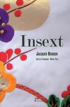 Couverture du livre « AREA ; Jacques Bosser, insext » de Emilie De Turckheim et Michel Field aux éditions Descartes & Cie