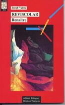 Couverture du livre « Reviscolar ; Renaitre » de Joseph Valette aux éditions Ostal Del Libre