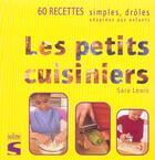 Couverture du livre « Les Petits Cuisiniers » de Sara Lewis aux éditions Soline