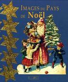 Couverture du livre « Images Du Pays De Noel » de Francois Lotz aux éditions Alfa Communications