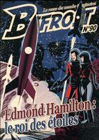 Couverture du livre « Bifrost 90 dossier edmond hamilton » de Edmond Hamilton aux éditions Le Belial