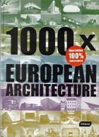 Couverture du livre « 1000 x European architecture » de Collectif aux éditions Braun