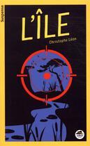 Couverture du livre « L'île » de Christophe Leon aux éditions Oskar