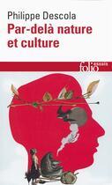 Couverture du livre « Par-delà nature et culture » de Philippe Descola aux éditions Gallimard