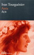 Couverture du livre « Assia » de Ivan Tourgueniev aux éditions Gallimard