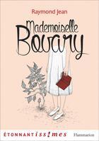 Couverture du livre « Mademoiselle Bovary » de Raymond Jean aux éditions Flammarion