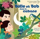 Couverture du livre « Bulle et bob dans la cabane » de Tual/Green aux éditions Didier Jeunesse