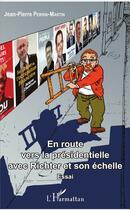 Couverture du livre « En route vers la présidentielle avec Richter et son echelle » de Jean-Pierre Perrin-Martin aux éditions L'harmattan