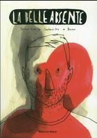 Couverture du livre « La belle absente » de Barroux et Constance Joly aux éditions Les Enfants Rouges