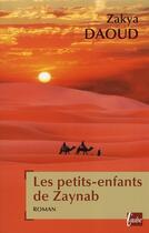 Couverture du livre « Les petits enfants de Zaynab » de Zakya Daoud aux éditions Editions De L'aube