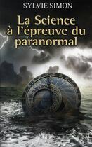 Couverture du livre « La science à l'épreuve du paranormal » de Sylvie Simon aux éditions Alphee.jean-paul Bertrand