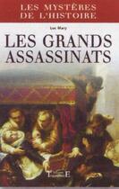 Couverture du livre « Les grands assassinats » de Luc Mary aux éditions Trajectoire