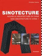 Couverture du livre « Sinotecture ; nouvelle architecture en chine » de Christian Dubrau aux éditions Parentheses