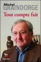 Couverture du livre « Tout compte fait » de Michel Graindorge aux éditions Couleur Livres
