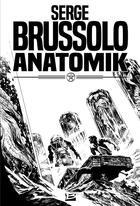 Couverture du livre « Anatomik » de Serge Brussolo aux éditions Bragelonne