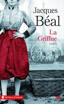 Couverture du livre « La griffue » de Jacques Beal aux éditions Presses De La Cite