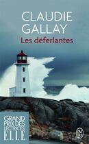 Couverture du livre « Les déferlantes » de Claudie Gallay aux éditions J'ai Lu