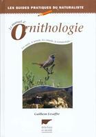 Couverture du livre « Manuel D'Ornithologie » de Guilhem Lesaffre aux éditions Delachaux & Niestle