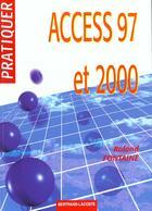 Couverture du livre « Pratiquer Access 97 Et 2000 » de Fontaine aux éditions Bertrand Lacoste