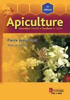 Couverture du livre « Apiculture ; connaitre l'abeille, conduire le rucher (7e édition) » de Yves Le Conte et Pierre Jean-Prost aux éditions Tec Et Doc