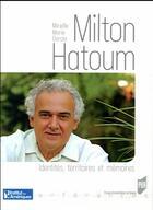 Couverture du livre « Milton Hatoum » de Mireille Marie Garcia aux éditions Pu De Rennes