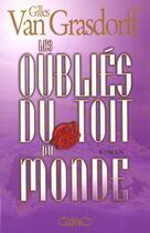 Couverture du livre « Les Oublies Du Toit Du Monde » de Gilles Van Grasdorff aux éditions Michel Lafon