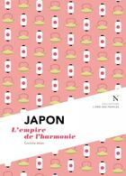Couverture du livre « Japon ; l'empire de l'harmonie » de Corinne Atlan aux éditions Nevicata