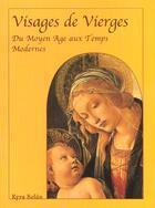 Couverture du livre « Les Madones Du Moyen Age A L'Art Moderne » de Kyra Belan aux éditions Parkstone Press