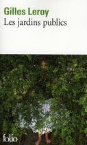 Couverture du livre « Les jardins publics » de Gilles Leroy aux éditions Gallimard