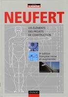 Couverture du livre « Les éléments des projets de construction (9e édition) » de Ernst Neufert aux éditions Dunod