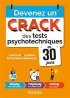 Couverture du livre « Devenez un crack des tests psychotechniques en 30 jours ; concours, examens, entretiens d'embauche (2e édition) » de Christelle Boisse aux éditions Dunod