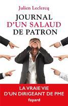 Couverture du livre « Journal d'un salaud de patron » de Julien Leclercq aux éditions Fayard